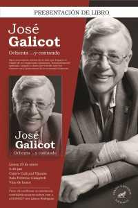 Presentación del libro: Ochenta y Contando, José Galicot @ Centro Cultural Tijuana | Tijuana | BC | México