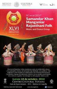 El Grupo de Danza y Música Folclórica Samandar Khan Manganiar Rajasthani en el CECUT @ CECUT