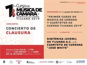 Concierto de clausura: Primer Curso de Música de Cámara y Cuartetos de Cuerda Tijuana 2019 @ Salón Los Arcos, Casa de la Cultura Playas de Tijuana