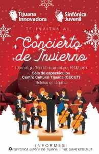 Concierto de Invierno de la Sinfónica Juvenil de Tijuana @ CECUT