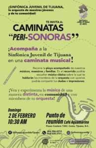 Caminatas Peri-Sonoras con la Sinfónica Juvenil de Tijuana @ Café Aquamarino   Tijuana   Baja California   México