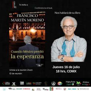 """Conferencia:  """"Cuando México perdió la esperanza"""""""